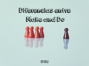 diferencias-entre-make-and-do