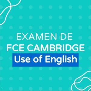 Examen de Cambridge FCE Use of English