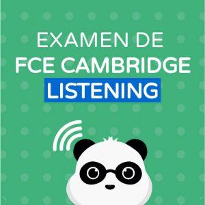 Examen de Cambridge FCE Listening